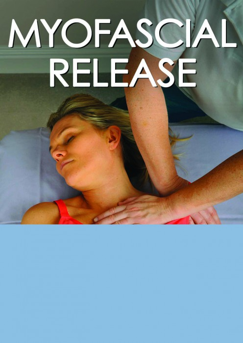 (Myofascial Release(a step by step guide to more than 60 Techniques