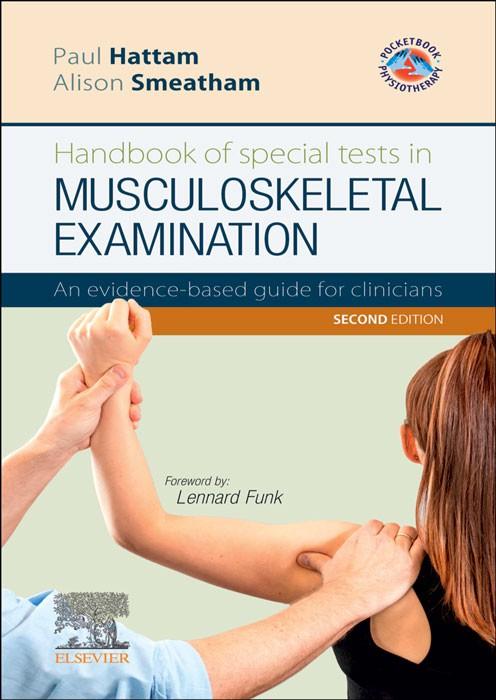 Handbook of special tests in MUSCULOSKELETAL EXAMINATION