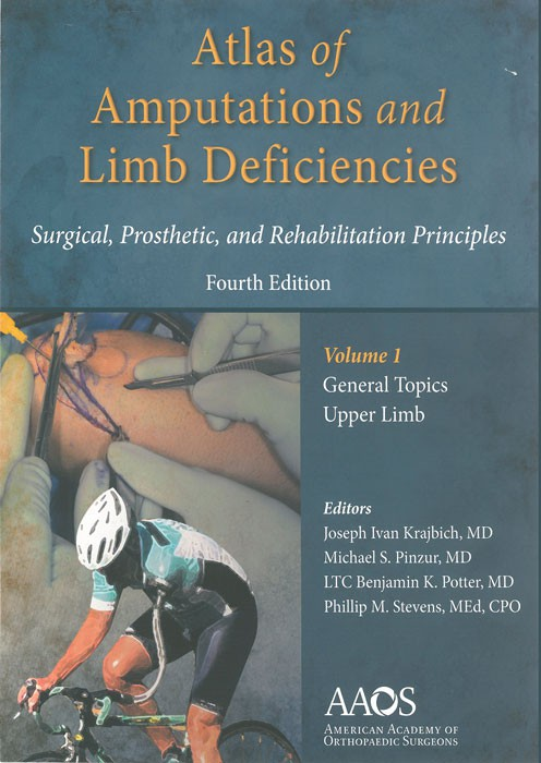 Atlas of Amputations and Limb Deficiencies - volume 1