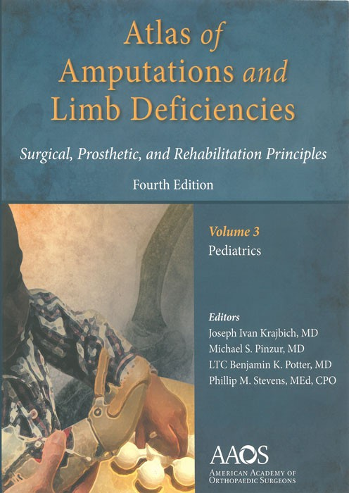 Atlas of Amputations and Limb Deficiencies - volume 3