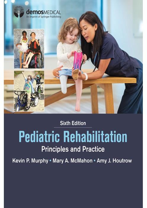 (Pediatric Rehabilitation (Principles and Practice