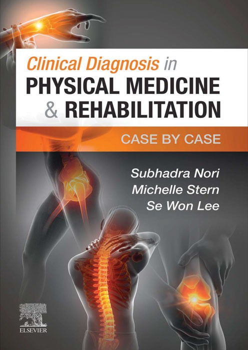 Clinical Diagnosis in Physical Medicine and Rehabilitation
