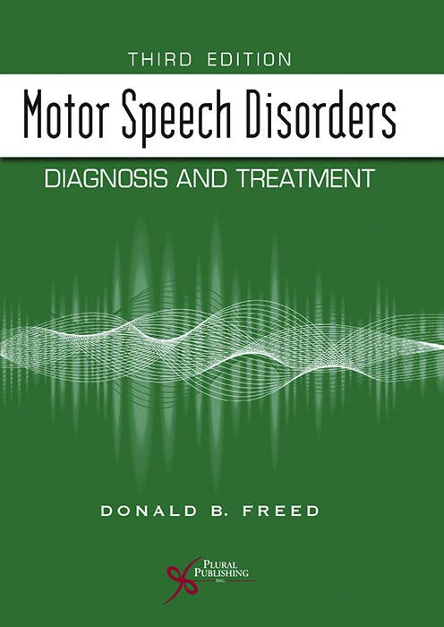 (Motor Speech Disorders (DIAGNOSIS AND TREATMENT