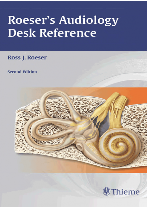 Roeser's Audiology Desk Reference