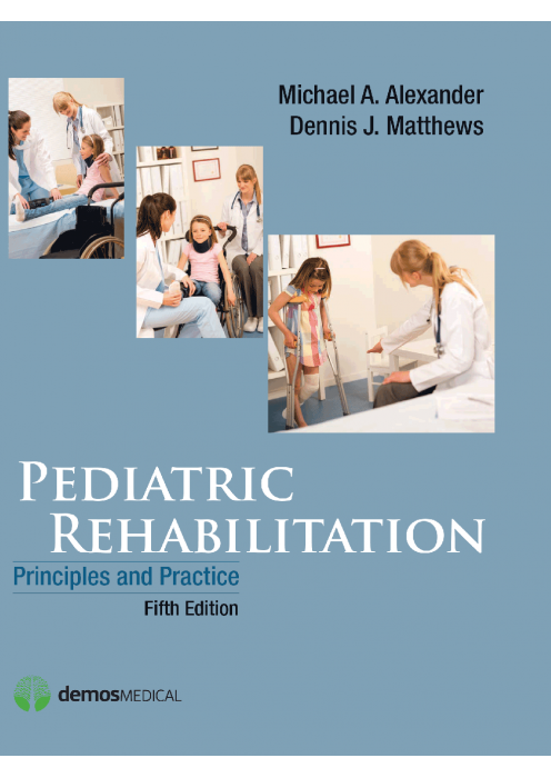 Pediatric Rehabilitation Principles and Practice