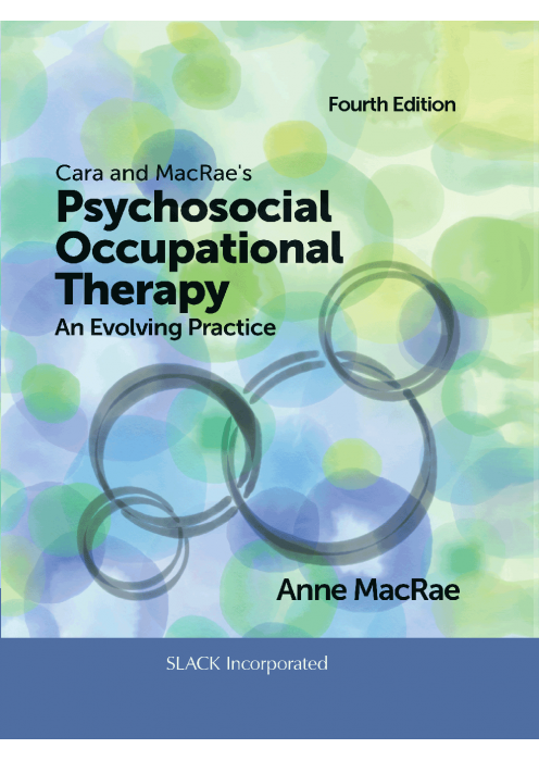 Cara and MacRaes Psychosocial Occupational Therapy an Evolving Practice