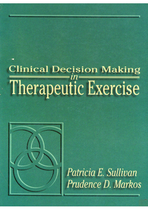 Clinical Decision Making Therapeutic Exercise