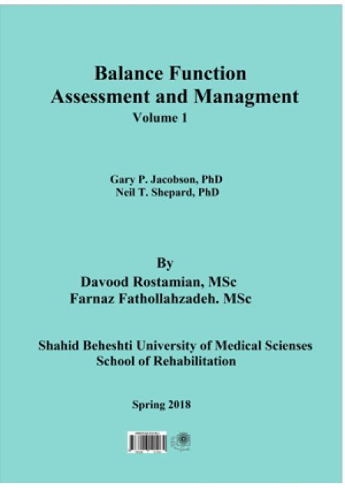 ارزیابی عملکرد دستگاه تعادل و روشهای درمانی در اختلالات تعادلی