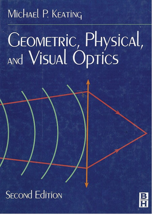 Geometric,Physical,and Visual Optics