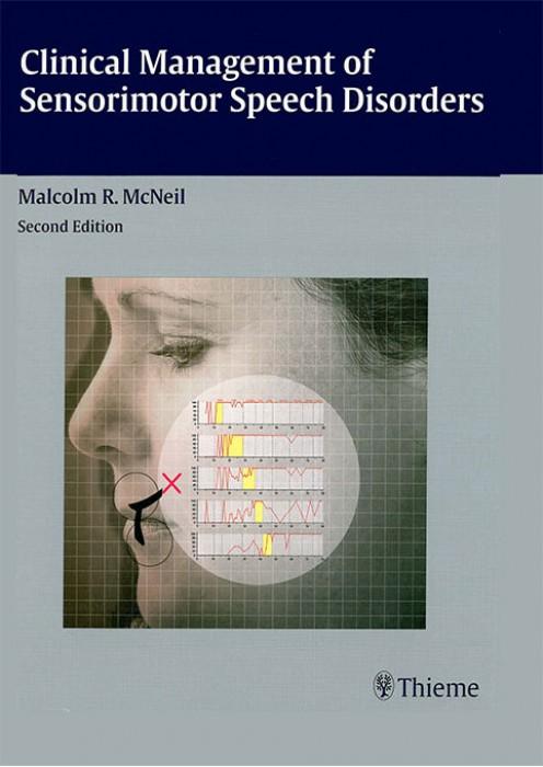 Clinical Management of Sensorimotor Speech Disorders