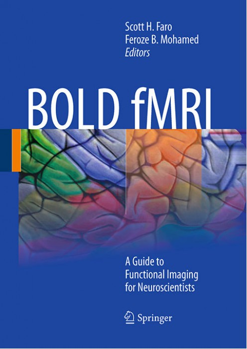 Bold fMRI (A Guide to Functional Imaging for Neuroscientists)