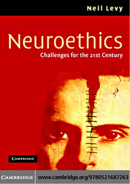 (Neuroethics (Challenges for the 21st Century