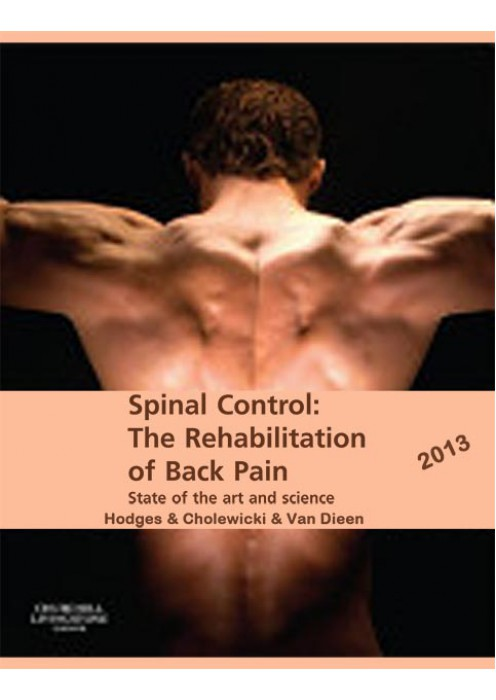 Spinal Control: The Rehabilitation of Back Pain (State of the art and science)