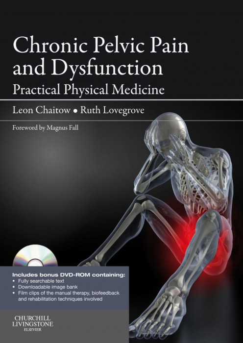 Chronic Pelvice Pain and Dysfunction Practical Physical Medicine